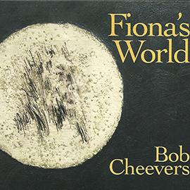 bob-cheevers-fionas-world