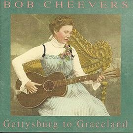 bob-cheevers-gettysburg-to-graceland