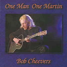 bob-cheevers-one-man-one-martin